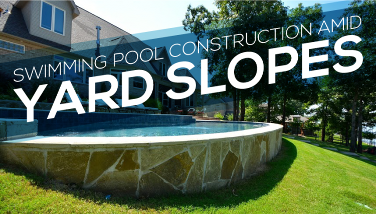 yard and pool pool on sloped yard pool design small pools for yards  contemporary design backyard